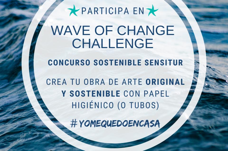 Concurso Wave of Change Challenge, ¿Te unes al reto?